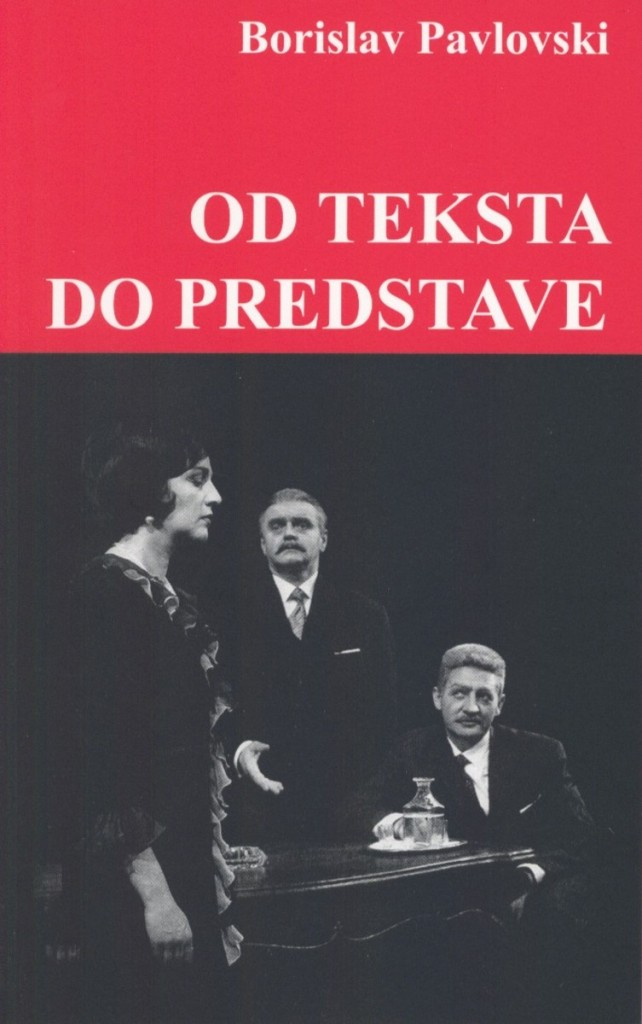 10.OD TEKSTA DO PREDSTAVE - BORISLAV PAVLOVSKI